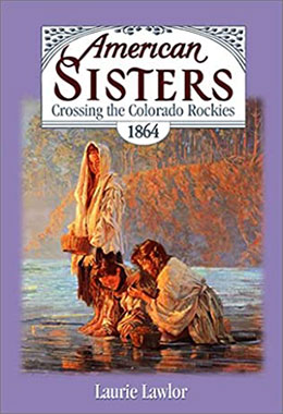 American Sisters Crossing the Colorado Rockies 1864