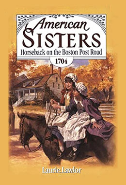 American Sisters Horseback on the Boston Post Road 1704
