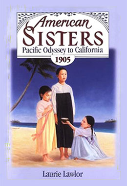 American Sisters Pacific Odyssey to California 1905