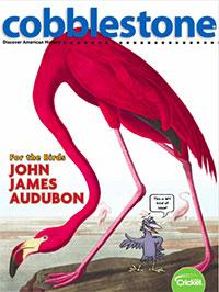 John James Audubon, Cobblestone