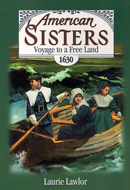 American Sisters Voyage to a Free Land 1630