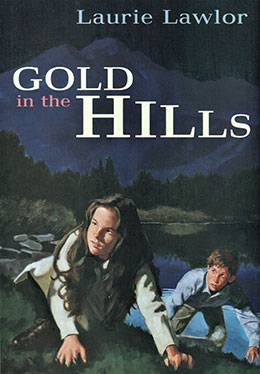 Gold in the Hills
